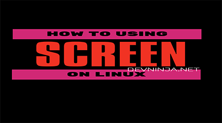How To Use Linux Screen